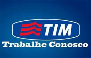 TIM Telefonia Vagas Abertas
